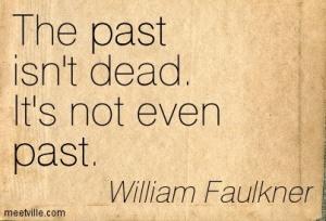 Quotation-William-Faulkner-past-Meetville-Quotes-170152